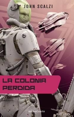 Colonia Perdida John Scalzi